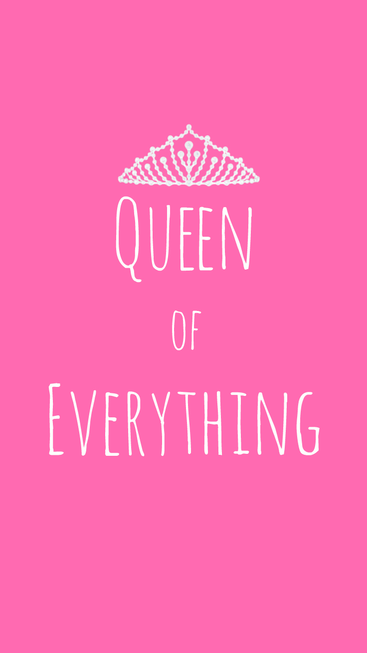Preppy Original ☆ Queen of Everything iPhone Wallpaper Quote