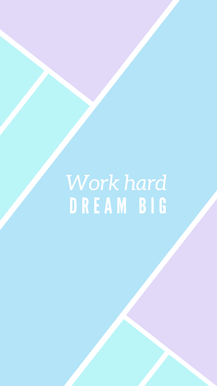 Work Hard Dream Big Quote Pastel Tropical Iphone Wallpaper Tap To