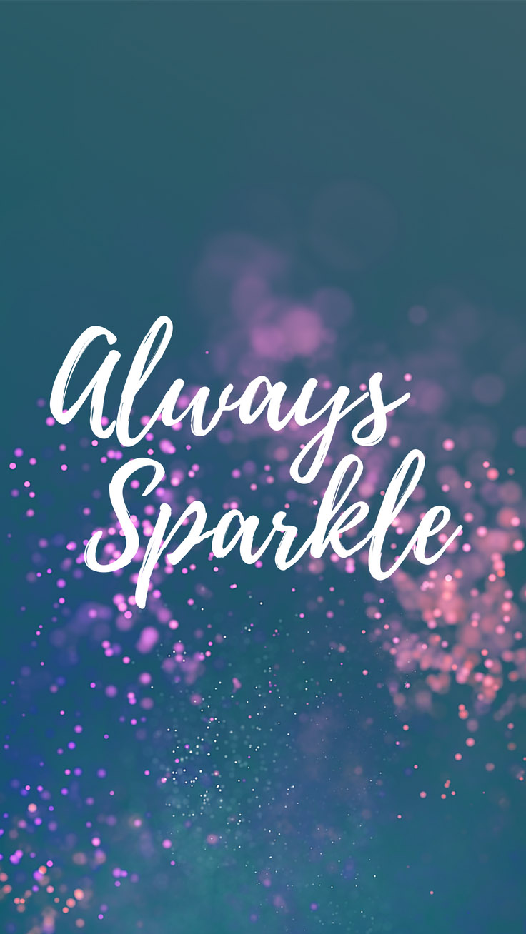 Inspirational Quotes Iphone Wallpaper Inspirational Quotes iPhone Wallpapers Always Sparkle | Preppy  Inspirational Quotes Iphone Wallpaper