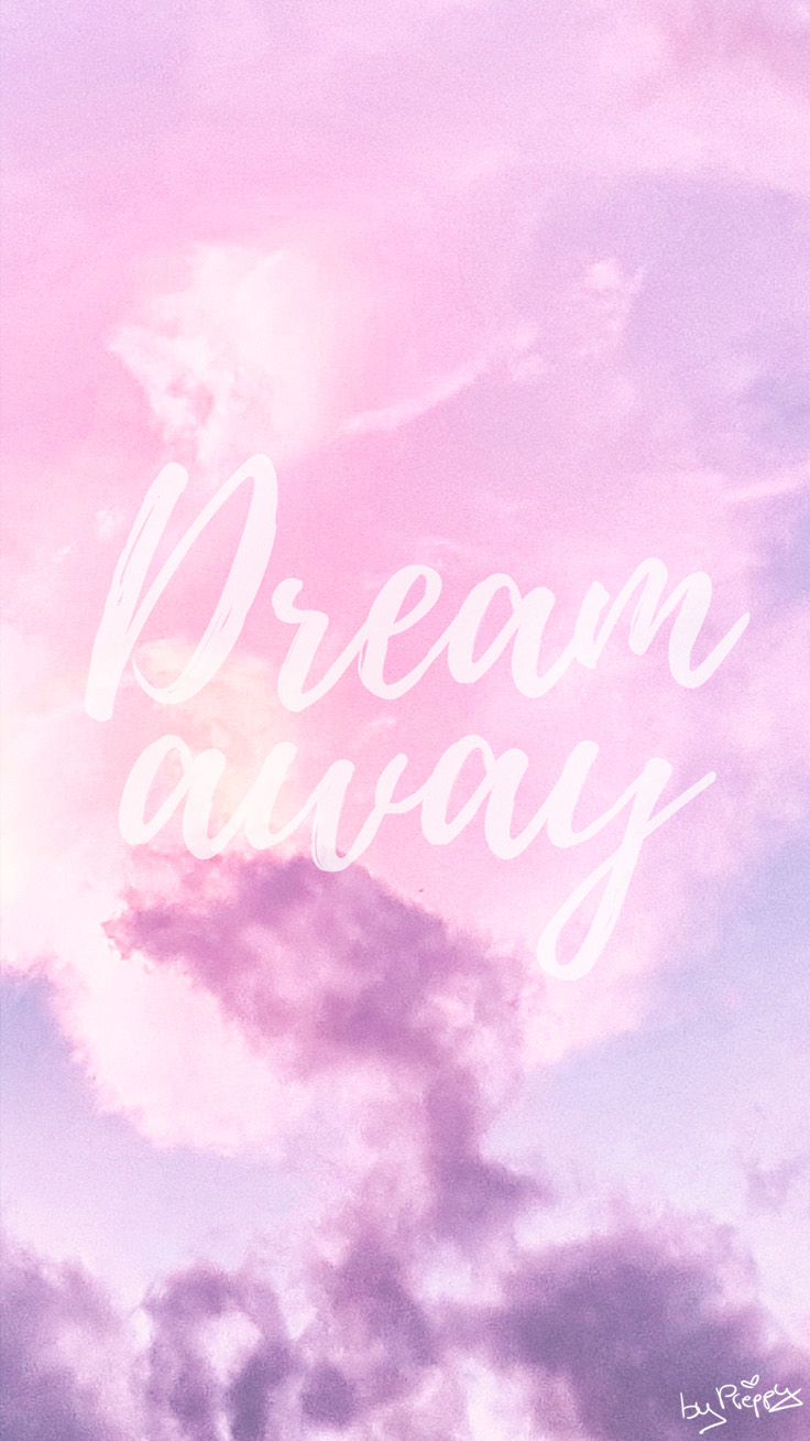 Dream Away Quote iPhone Wallpaper by preppywallpapers.com