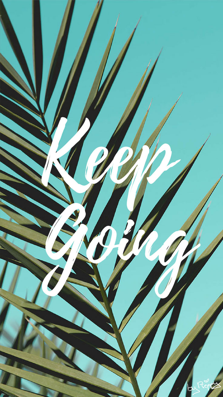 Keep Going Quote iPhone Wallpaper by preppywallpapers.com