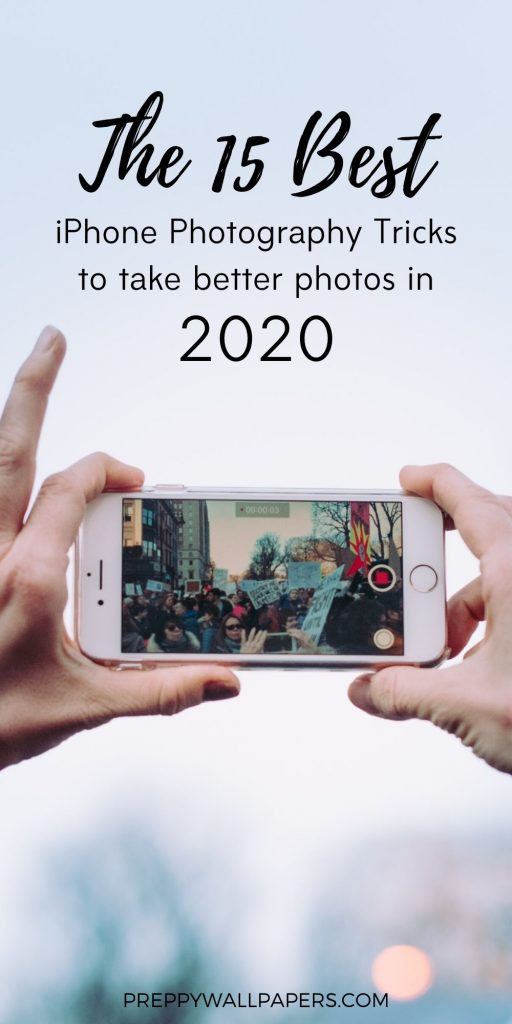 Best iPhone Camera Hacks for 2020 - 15 Tips & Tricks to Master iPhone Photography
